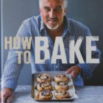 Paul Hollywood - How to Bake