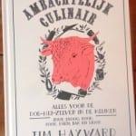 Tim Hayward - Ambachtelijk Culinair