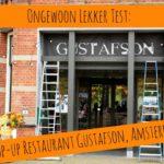Ongewoon Lekker test: Restaurant Gustafson