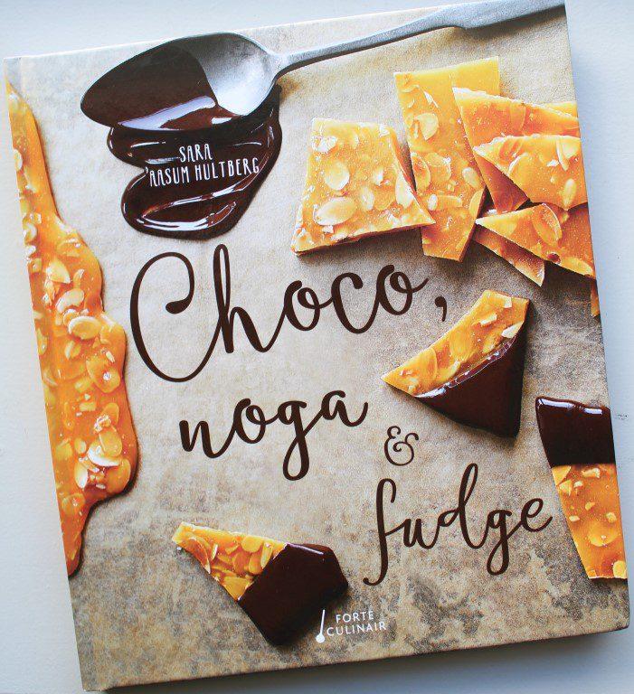 Sara Aasum Hultberg - Choco, noga & fudge