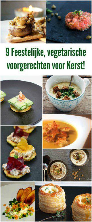 9 Feestelijke, vegetarische voorgerechten voor Kerst!