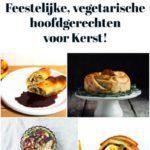 7 vegetarische hoofdgerechten voor Kerst!