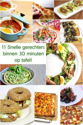 11 Snelle gerechten: binnen 30 minuten op tafel!