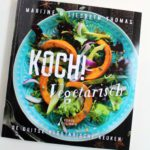 Koch! Vegetarisch - Marijne & Liesbeth Thomas