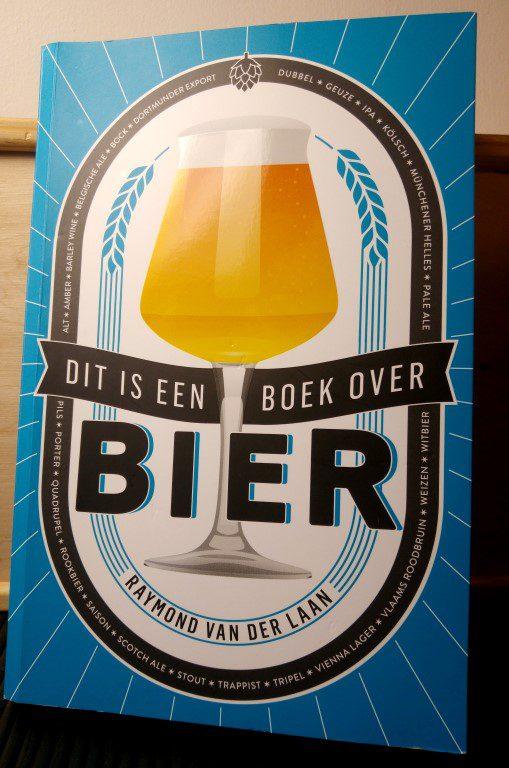 Dit is een boek over bier - Raymond van der Laan