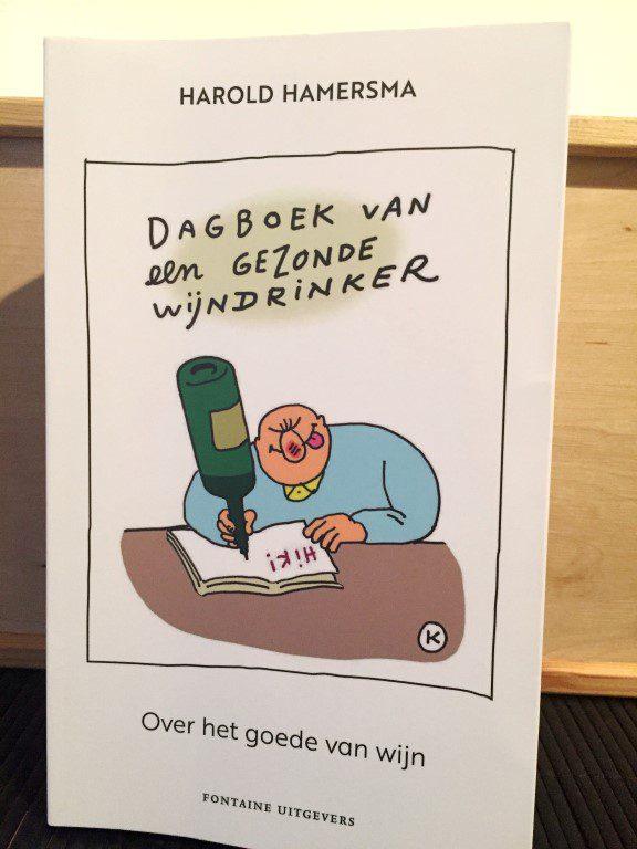 Dagboek van een gezonde wijndrinker - Harold Hamersma