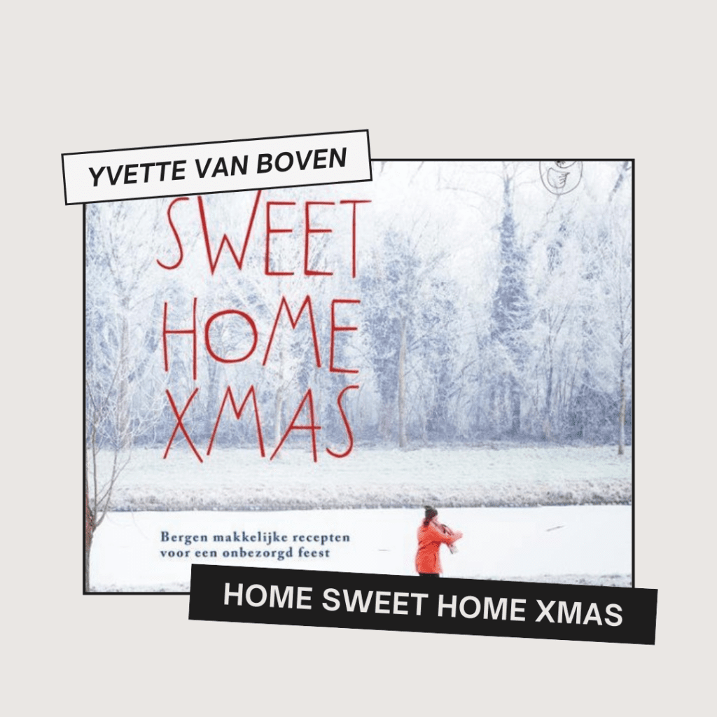 Home Sweet Home XMAS Yvette van Boven