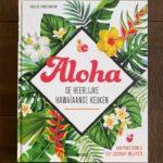 Review: Aloha – De Heerlijke Hawaïaanse keuken – Viola Lex & Nico Stanitzok